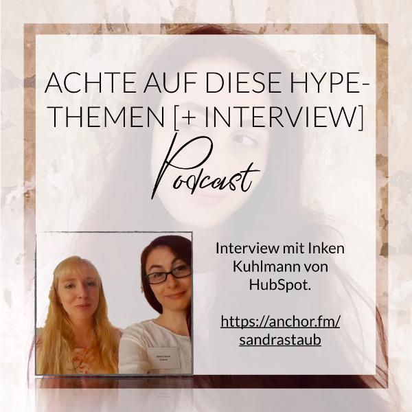 004 - Achte auf diese Hype-Themen [+ Interview]