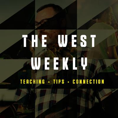 The West Weekly #15 - 1 Corinthians 15:1-11