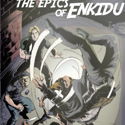The Epics of Enkidu - with Ahmed Alameen