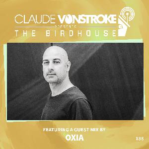THE BIRDHOUSE 188 - Featuring Oxia