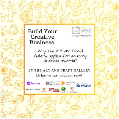 Why The Art and Craft Gallery applies for so many business awards?
