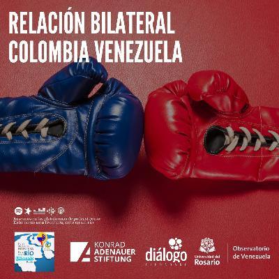 Relación Bilateral Colombia Venezuela