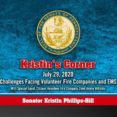07.29.20 Challenges Facing Volunteer Fire Cos, EMS with Citizens Volunteer Fire Co Chief Williams