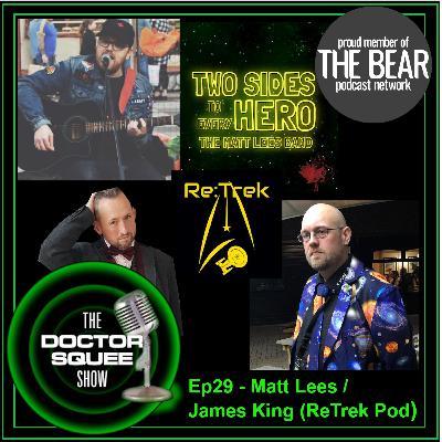 Ep29 - Radio Show 26/11/20: Matt Lees & James King (Re:Trek podcast)