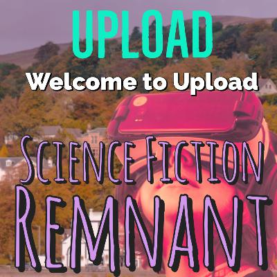 TV: Upload - S01E1 Welcome to Upload