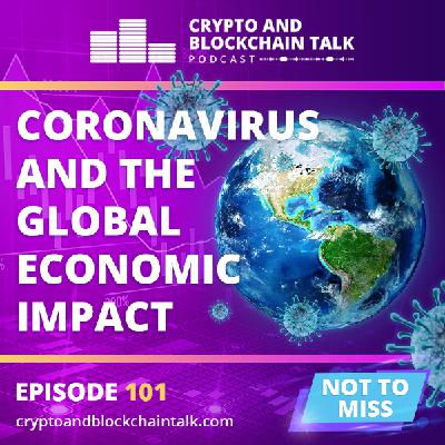 Coronavirus and the Global Economic Impact #101