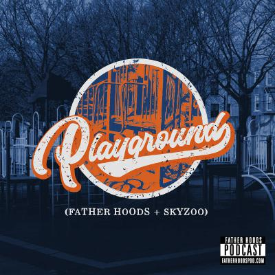 #92: Playground w/Skyzoo