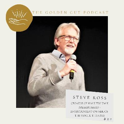 22: Creating an Epic Shift with Steve Ross