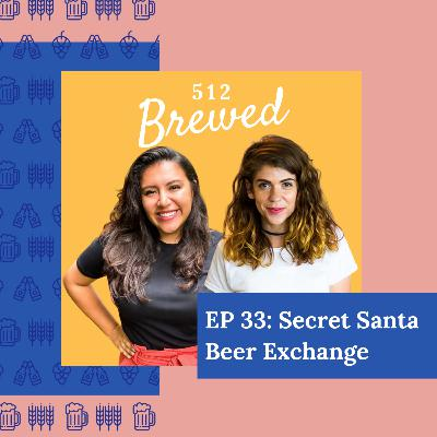 Ep 33: Secret Santa Beer Exchange