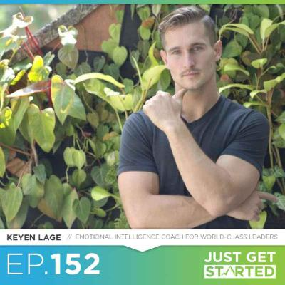 #152 Keyen Lage on Emotional Intelligence, Overcoming Adversity, and Finding Fulfillment