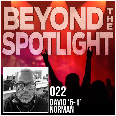 Ep. 022: David '5-1' Norman - Tour Director / Tour Manager