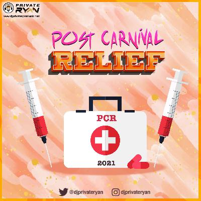 Private Ryan Presents Post Carnival Relief 2021 (Carnival of the spirit)
