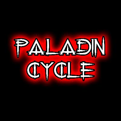 Paladin Cycle  - Season One