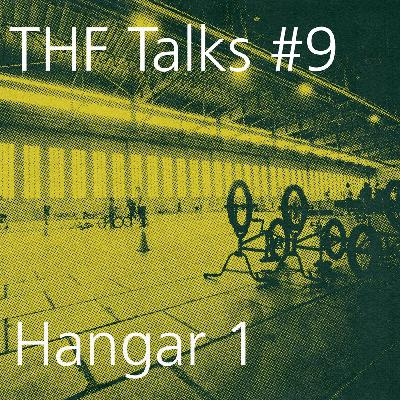 THF Talks #9 Hangar 1