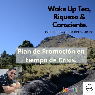 Crea un Plan de Promoción en tiempo de Crisis.