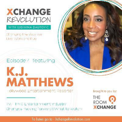 KJ Matthews - Future of the TV and Entertainment Industry