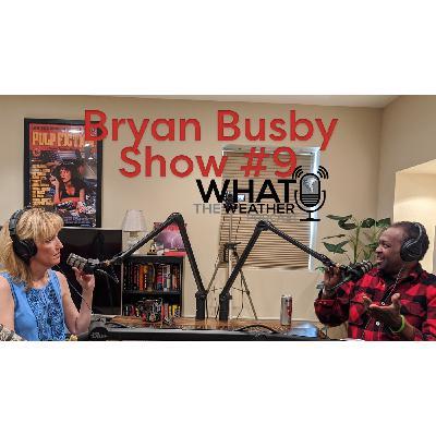#9: Bryan Busby