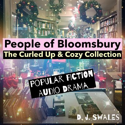 EP 1 | JOSIE | People of Bloomsbury | The Curled Up and Cozy Collection | Audio Drama | Popular Fiction