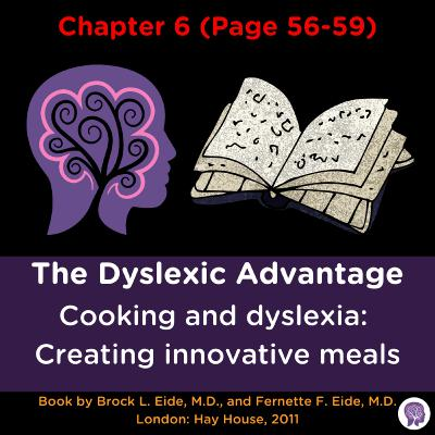 #55 Cooking and dyslexia: Creating innovative meals. Then forgetting the recipe?