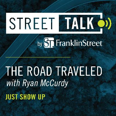 The Road Traveled with Ryan McCurdy: Just Show Up