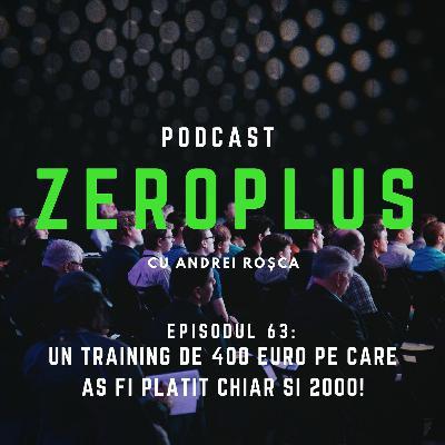 Un training de 400 euro pe care aș fi plătit chiar și 2000!