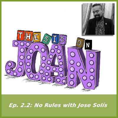 #2.2 No Rules with Jose Solís