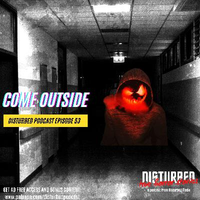 Come Outside