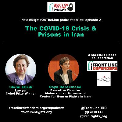 Season 2, Episode 5 - COVID-19 Crisis & Prisons In Iran