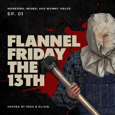 Flannel Friday the 13th