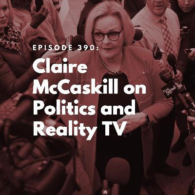 Claire McCaskill on Politics and Reality TV