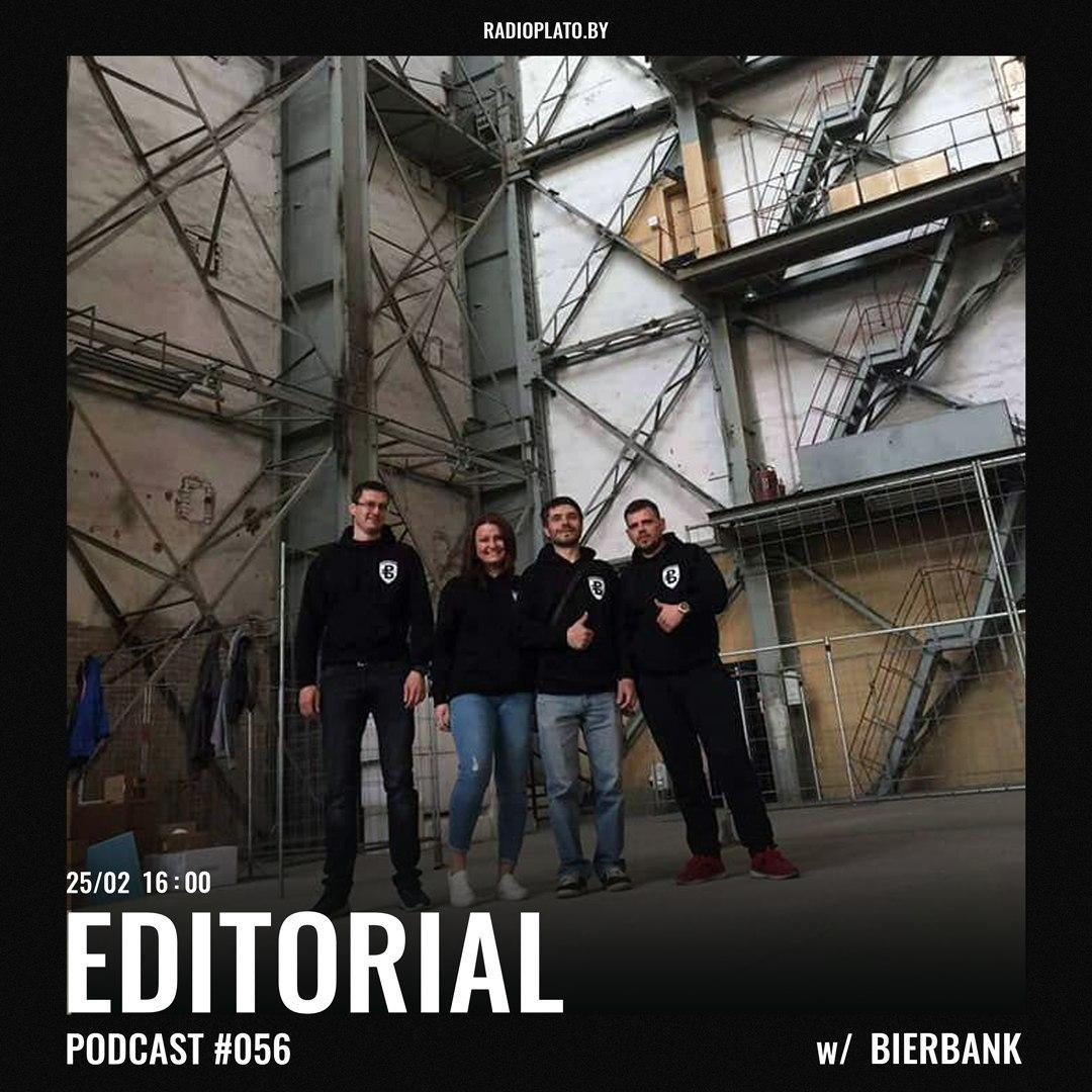 Radio Plato - Editorial Podcast #056 w/ Bierbank
