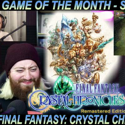 Reviewing Final Fantasy Crystal Chronicles Remastered - Game of the Month September 2020