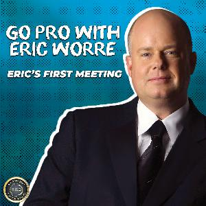 Eric's First Meeting