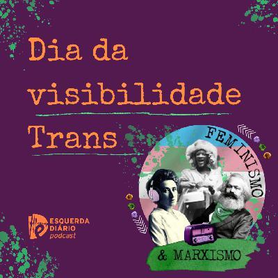 41: Dia da Visibilidade Trans