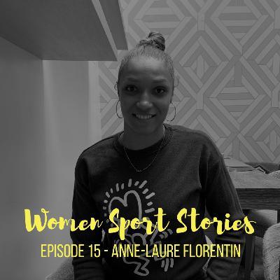 Episode 15 : Anne-Laure Florentin