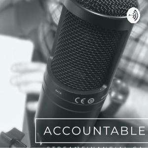 What Is The Accountable Podcast?