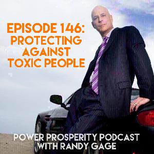 Episode 146: Protecting Against Toxic People (Podcast Exclusive)