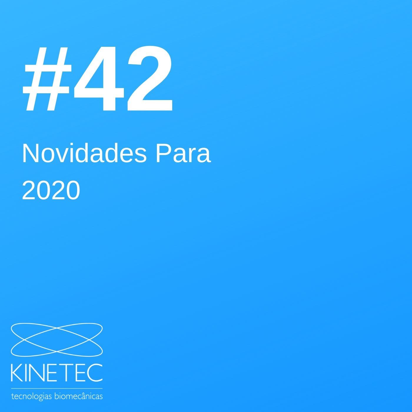 #042 Novidades 2020!