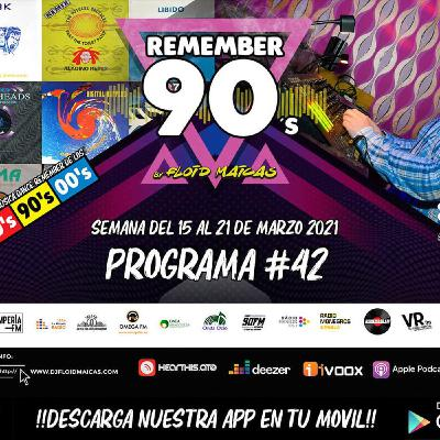 #42 Remember 90s Radio Show by Floid Maicas