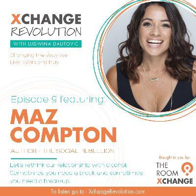 Maz Compton - The Social Rebellion