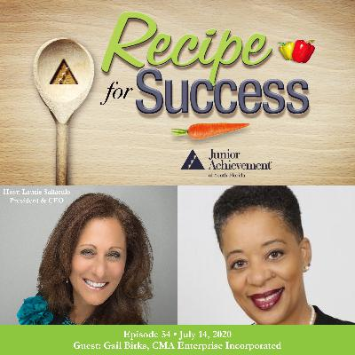 Recipe for Success with Guest Gail Birks, CMA Enterprise Incorporated