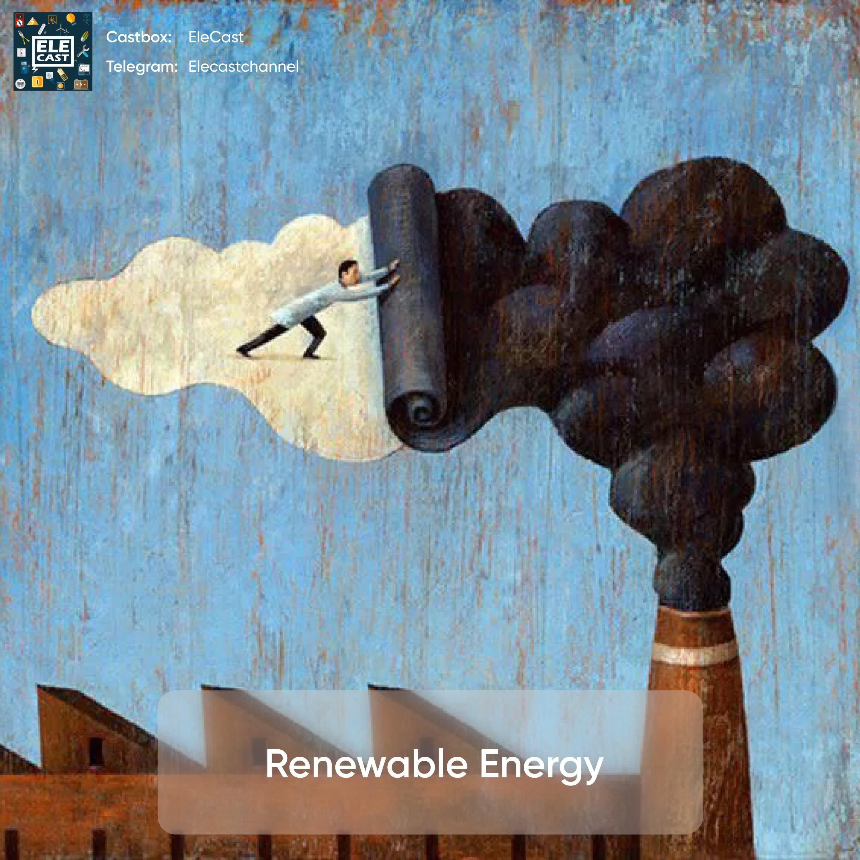 انرژی های تجدید پذیر - Renewable Energy
