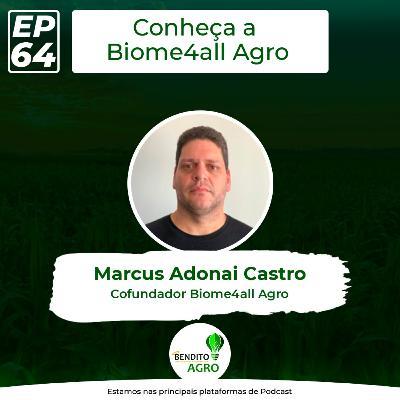 #64 - Conheça a Biome4all, análise genética de solo do Brasil.