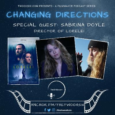 Changing Directions: Sabrina Doyle - Director of Lorelei