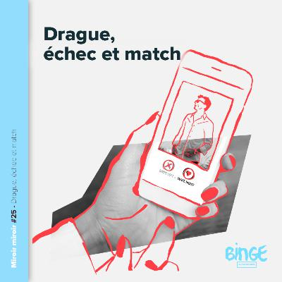 Drague, échec et match