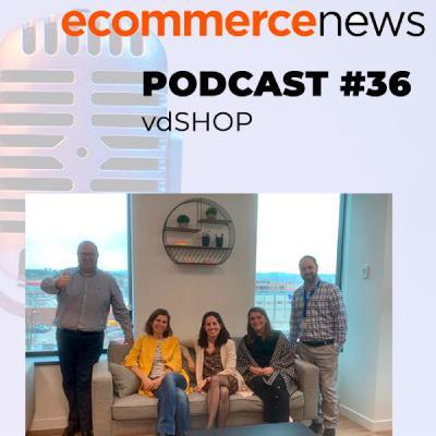 Ecommerce News Radio #36. Conociendo a vdSHOP: Ayudando a retailers por el coronavirus