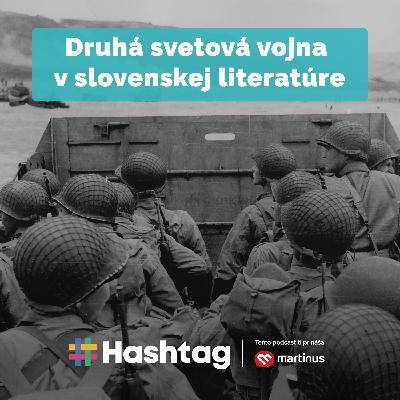 #Literatúra - Druhá svetová vojna v slovenskej literatúre (