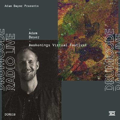 DCR518 – Drumcode Radio Live – Adam Beyer live from Awakenings Virtual Festival