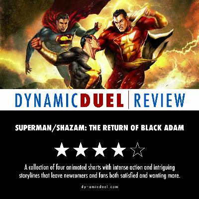 Superman/Shazam!: The Return of Black Adam Review