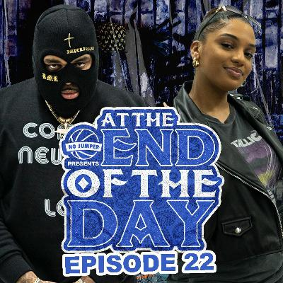 At The End of The Day Ep. 22